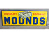 MOUNDS CHOCOLATE CANDY BAR Tin Tacker Sign