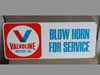 VALVOLINE - BLOW HORN FOR SERVICE - Sign